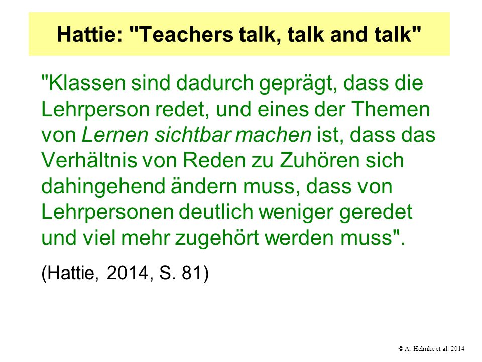 Hattie: Teachers talk, talk and talk