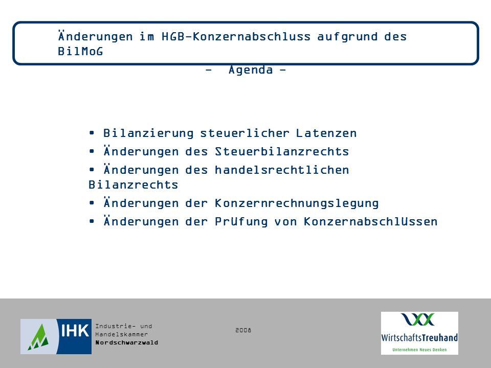 Änderungen im HGB-Konzernabschluss aufgrund des BilMoG - Agenda -