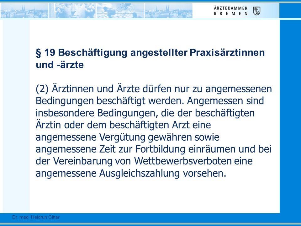 § 19 Beschäftigung angestellter Praxisärztinnen und -ärzte