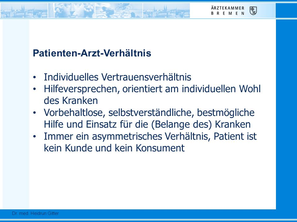 Patienten-Arzt-Verhältnis Individuelles Vertrauensverhältnis