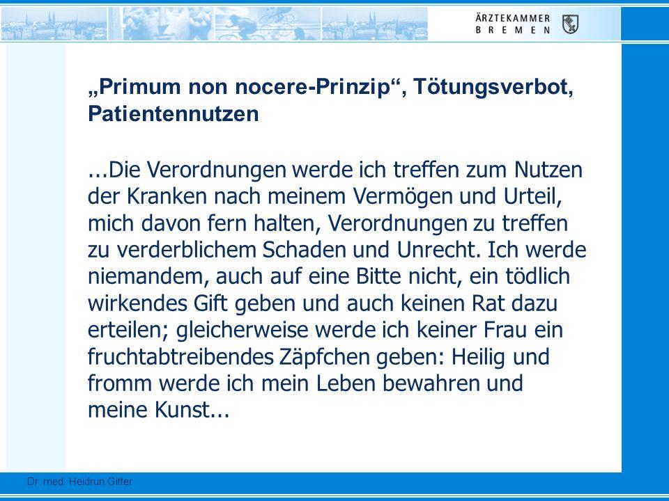 """""""Primum non nocere-Prinzip , Tötungsverbot, Patientennutzen"""