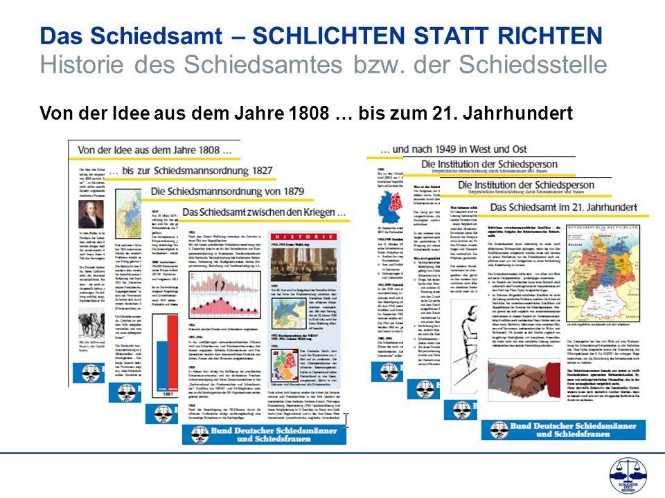 Das Schiedsamt – SCHLICHTEN STATT RICHTEN Historie des Schiedsamtes bzw. der Schiedsstelle