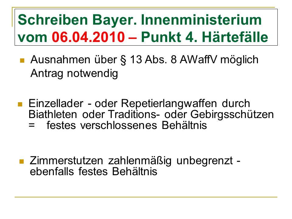 Schreiben Bayer. Innenministerium vom 06.04.2010 – Punkt 4. Härtefälle