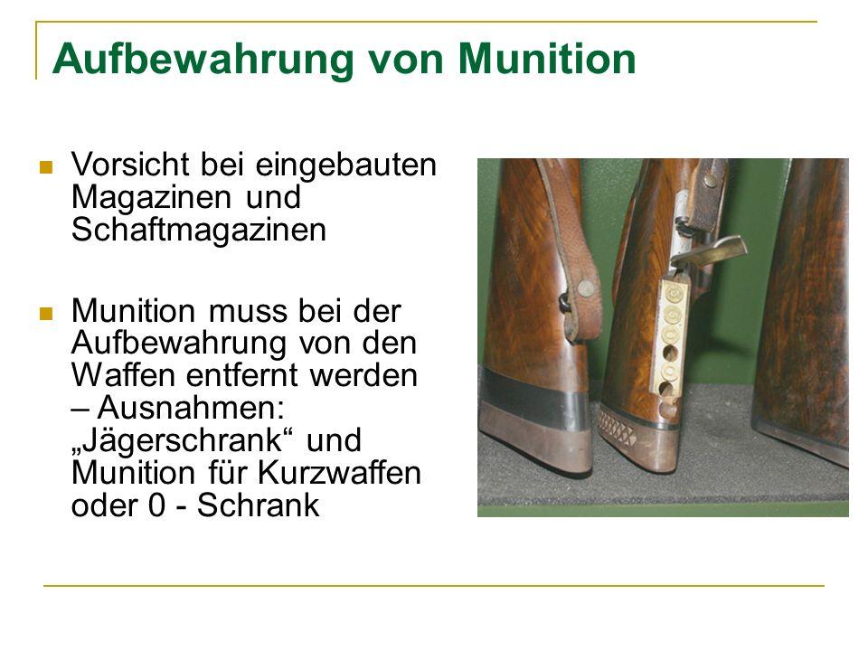 Aufbewahrung von Munition