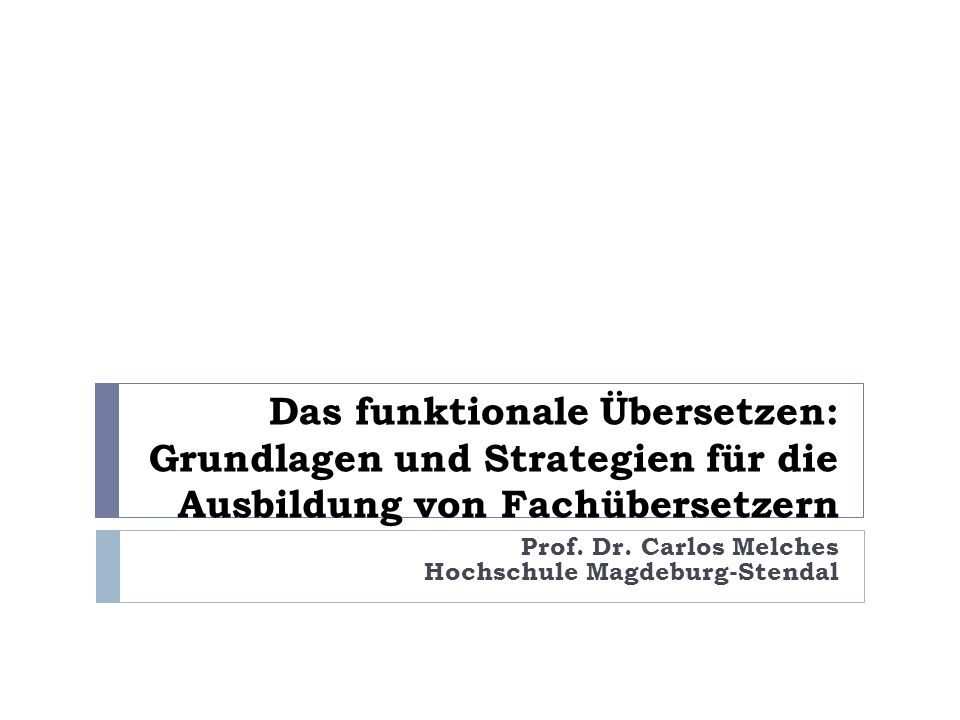 Prof. Dr. Carlos Melches Hochschule Magdeburg-Stendal