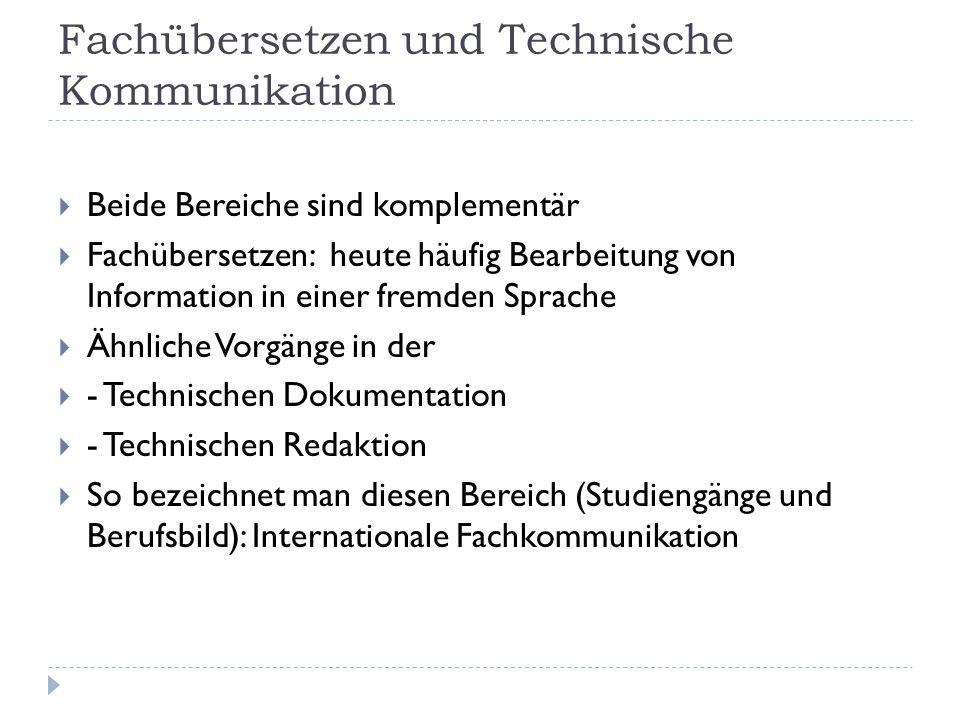 Fachübersetzen und Technische Kommunikation
