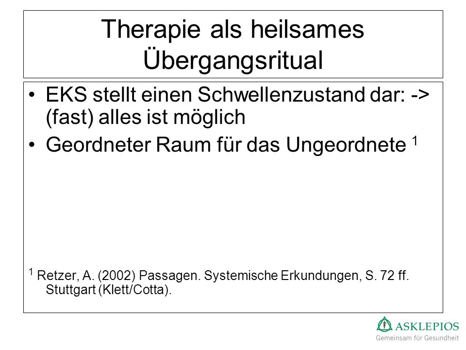 Therapie als heilsames Übergangsritual