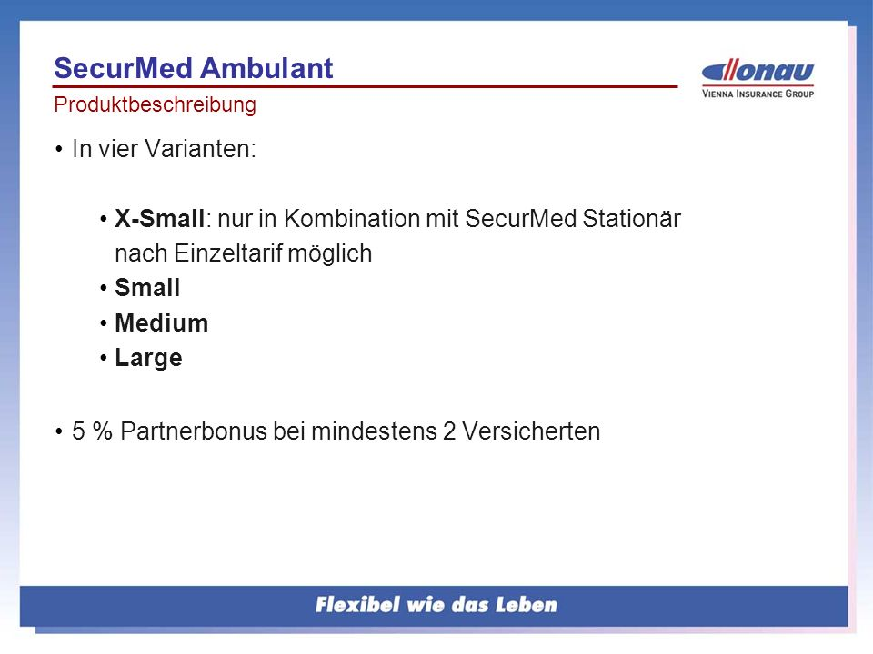 SecurMed Ambulant In vier Varianten: