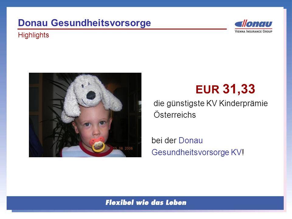 EUR 31,33 Donau Gesundheitsvorsorge die günstigste KV Kinderprämie