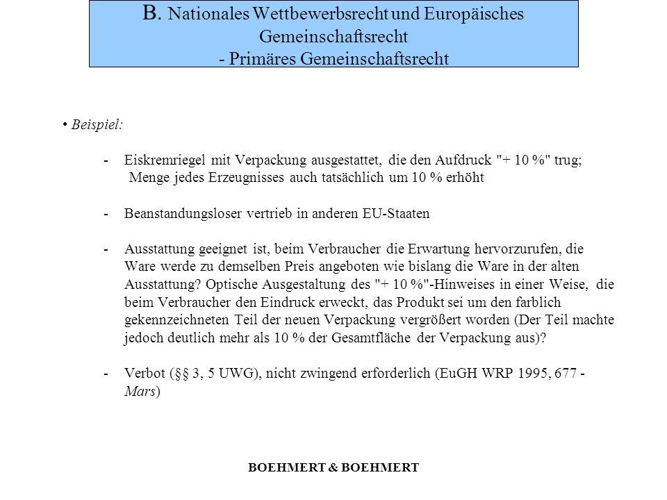 B. Nationales Wettbewerbsrecht und Europäisches Gemeinschaftsrecht - Primäres Gemeinschaftsrecht