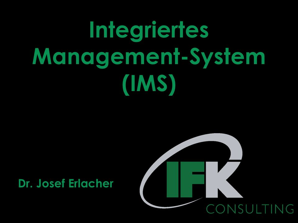 Integriertes Management-System (IMS)