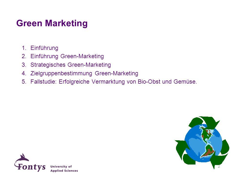 Green Marketing Einführung Einführung Green-Marketing