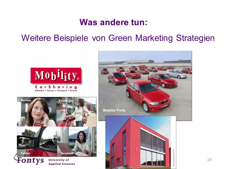 Was andere tun: Weitere Beispiele von Green Marketing Strategien