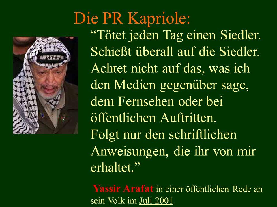 Die PR Kapriole: Tötet jeden Tag einen Siedler.