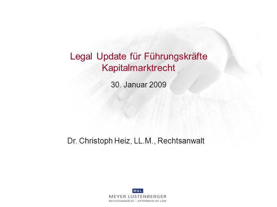Legal Update für Führungskräfte Kapitalmarktrecht