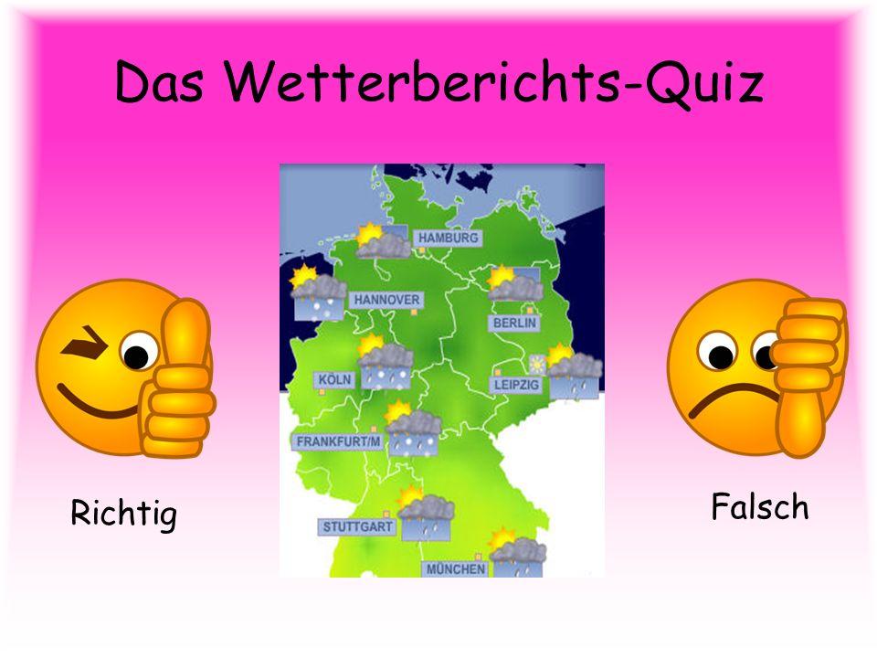 Das Wetterberichts-Quiz