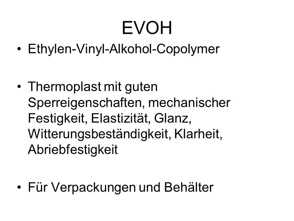 EVOH Ethylen-Vinyl-Alkohol-Copolymer
