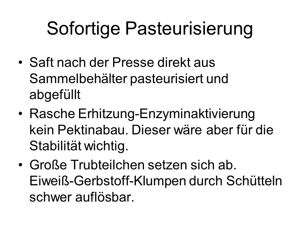 Sofortige Pasteurisierung