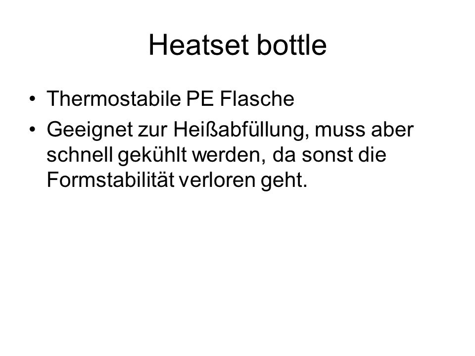 Heatset bottle Thermostabile PE Flasche