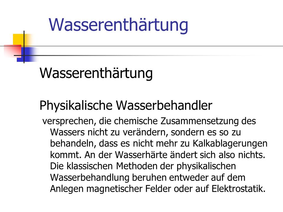 Wasserenthärtung Wasserenthärtung Physikalische Wasserbehandler
