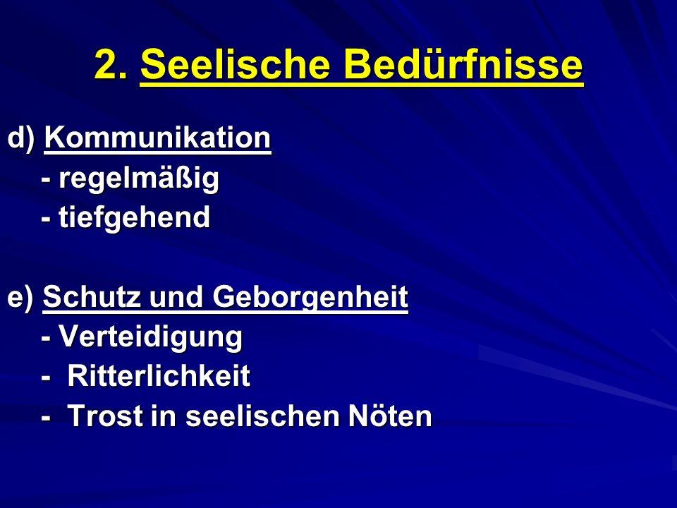 2. Seelische Bedürfnisse