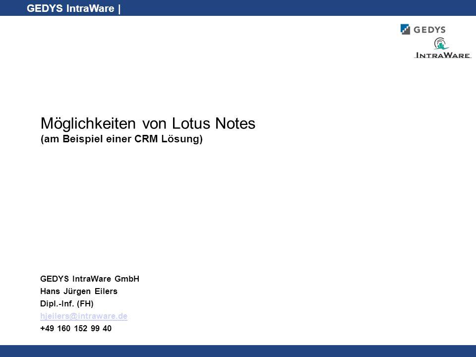 Möglichkeiten von Lotus Notes (am Beispiel einer CRM Lösung)