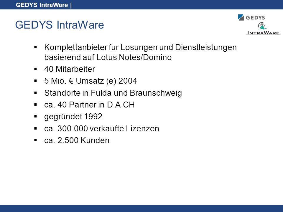 GEDYS IntraWare Komplettanbieter für Lösungen und Dienstleistungen basierend auf Lotus Notes/Domino.