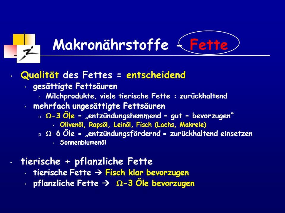 Makronährstoffe - Fette