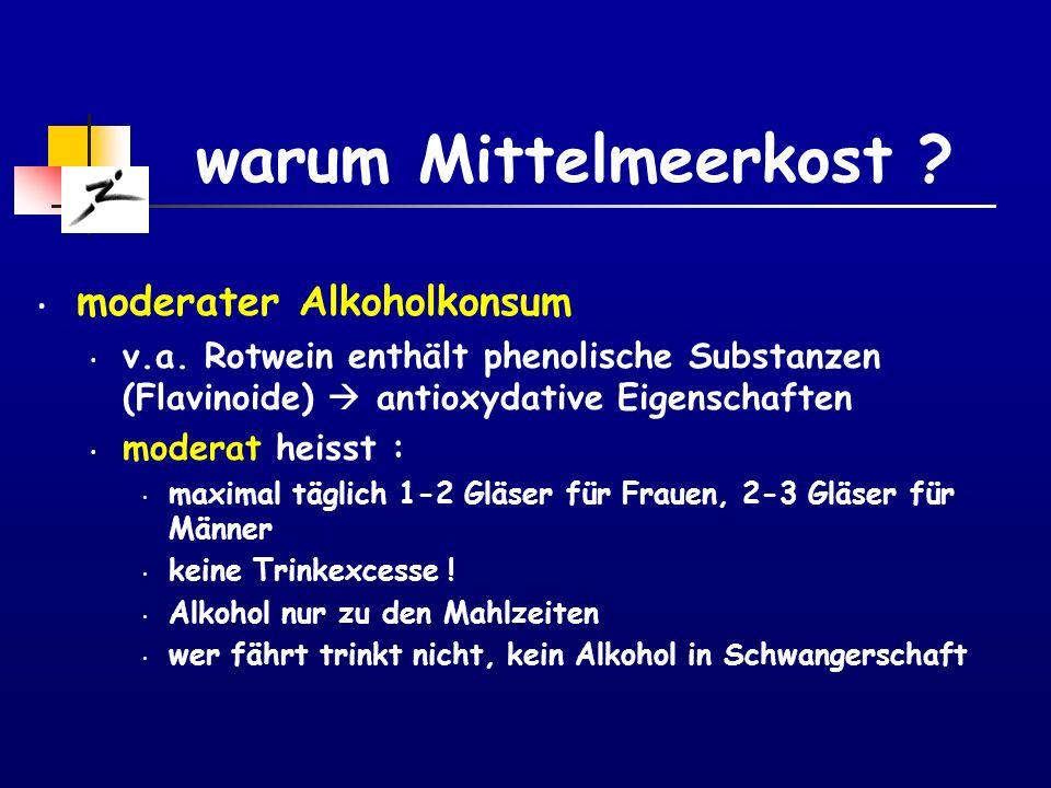 warum Mittelmeerkost moderater Alkoholkonsum