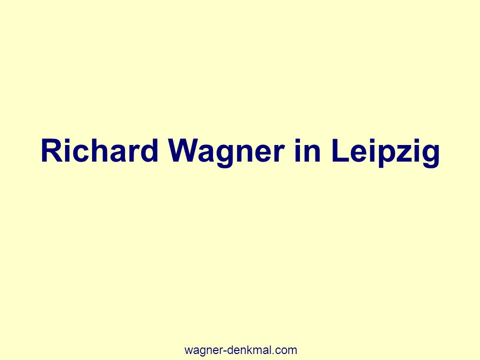 Richard Wagner in Leipzig