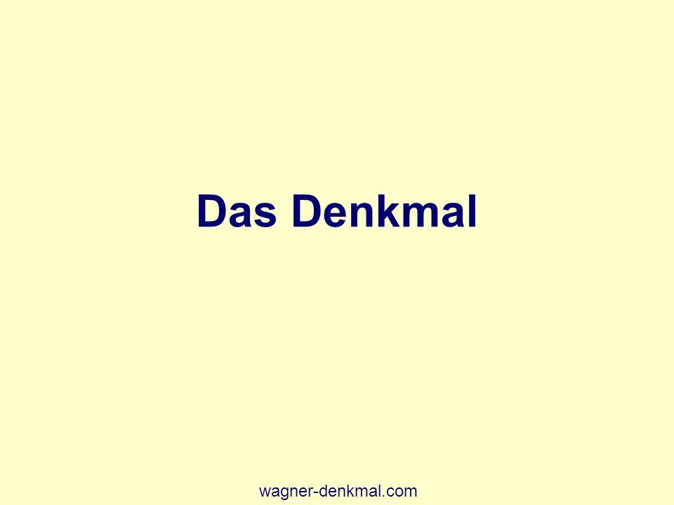 Das Denkmal wagner-denkmal.com