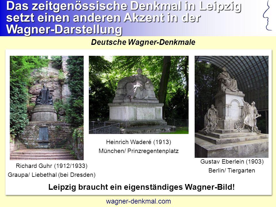 Das zeitgenössische Denkmal in Leipzig setzt einen anderen Akzent in der Wagner-Darstellung