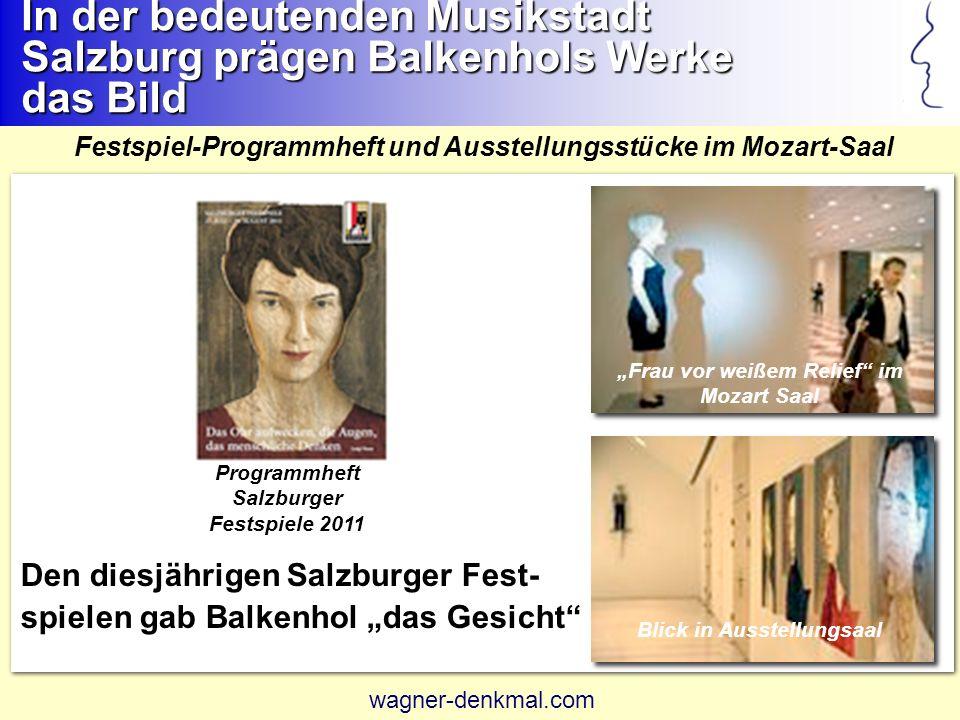 In der bedeutenden Musikstadt Salzburg prägen Balkenhols Werke das Bild