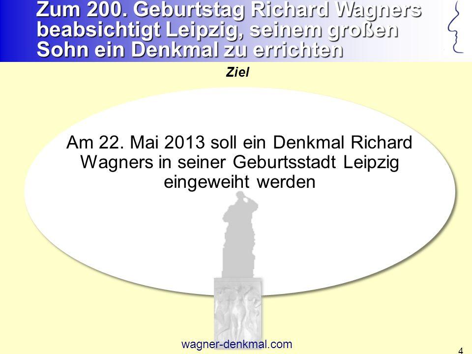 Zum 200. Geburtstag Richard Wagners beabsichtigt Leipzig, seinem großen Sohn ein Denkmal zu errichten