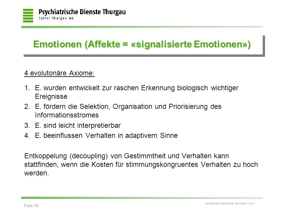 Emotionen (Affekte = «signalisierte Emotionen»)