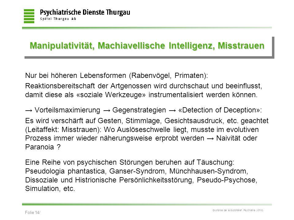 Manipulativität, Machiavellische Intelligenz, Misstrauen