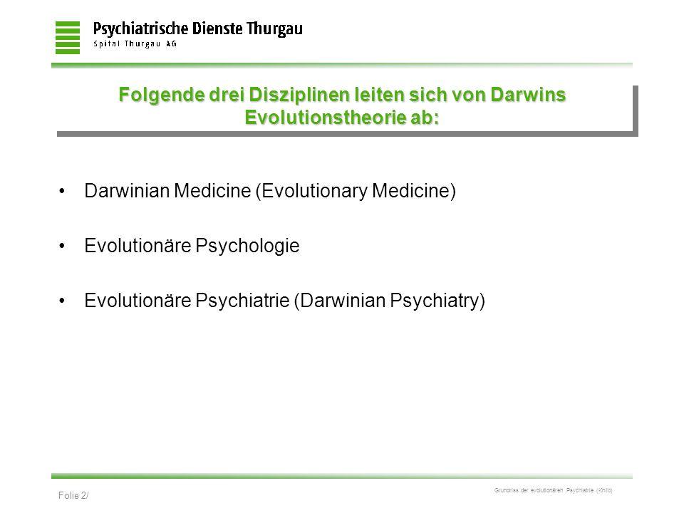 Folgende drei Disziplinen leiten sich von Darwins Evolutionstheorie ab: