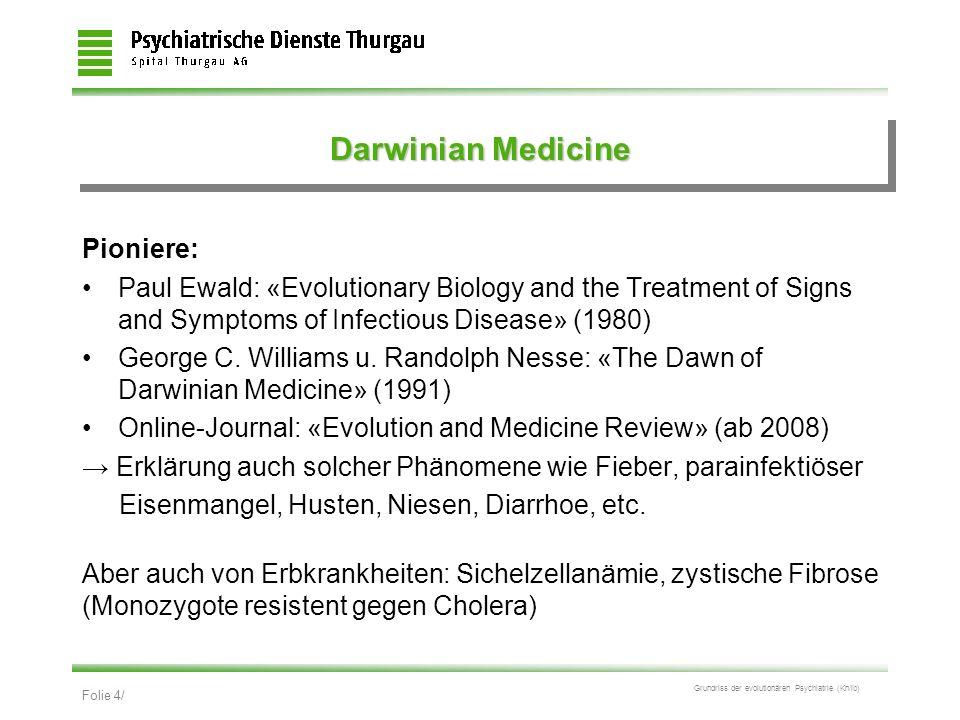 Darwinian Medicine Pioniere: