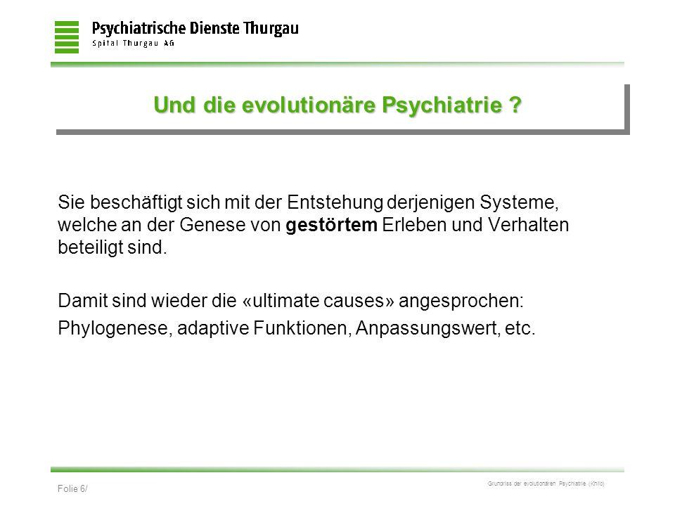 Und die evolutionäre Psychiatrie