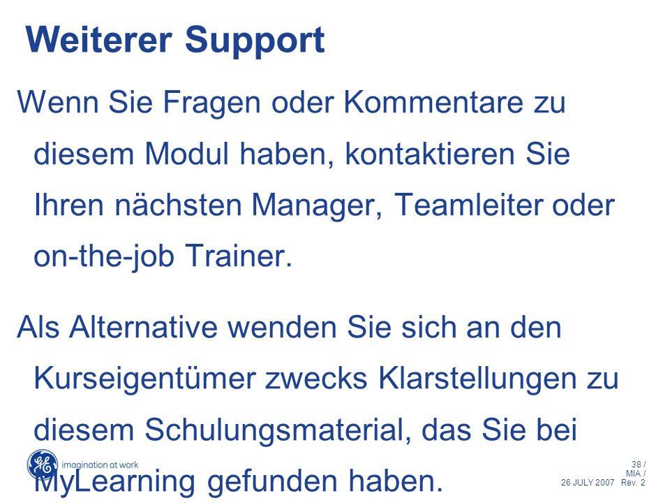 Weiterer Support