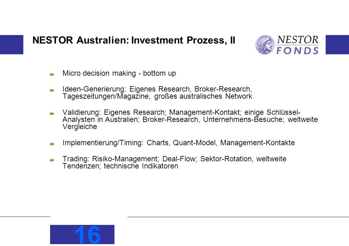 NESTOR Australien: Investment Prozess, II