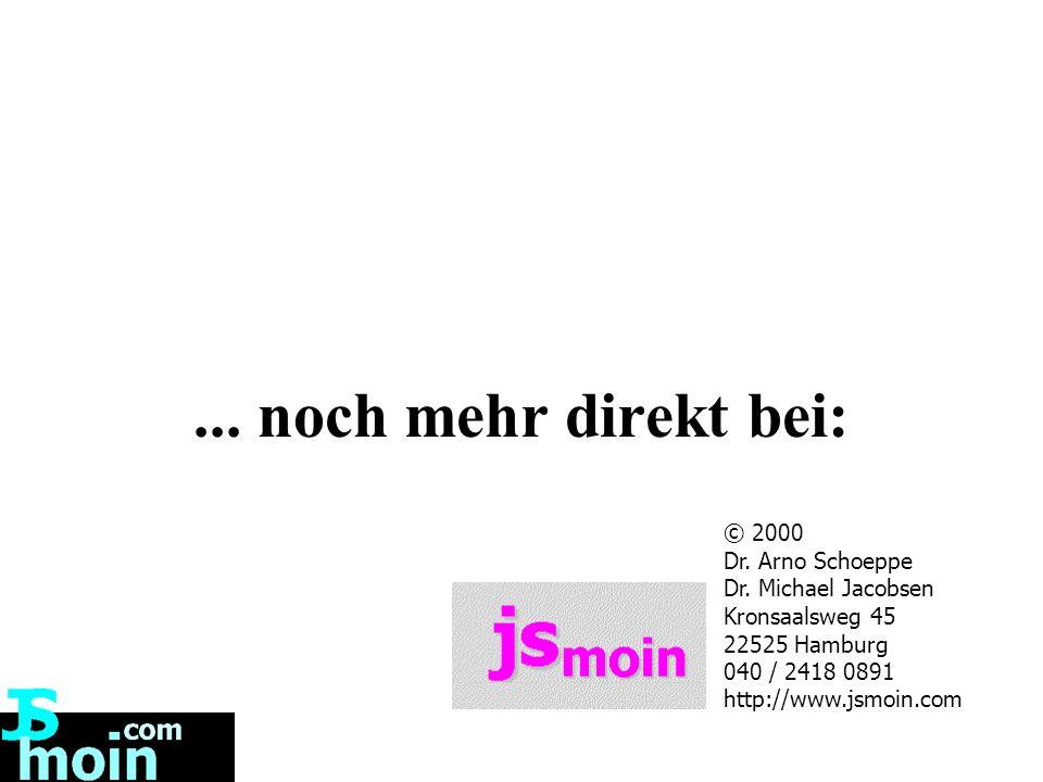 ... noch mehr direkt bei: © 2000 Dr. Arno Schoeppe