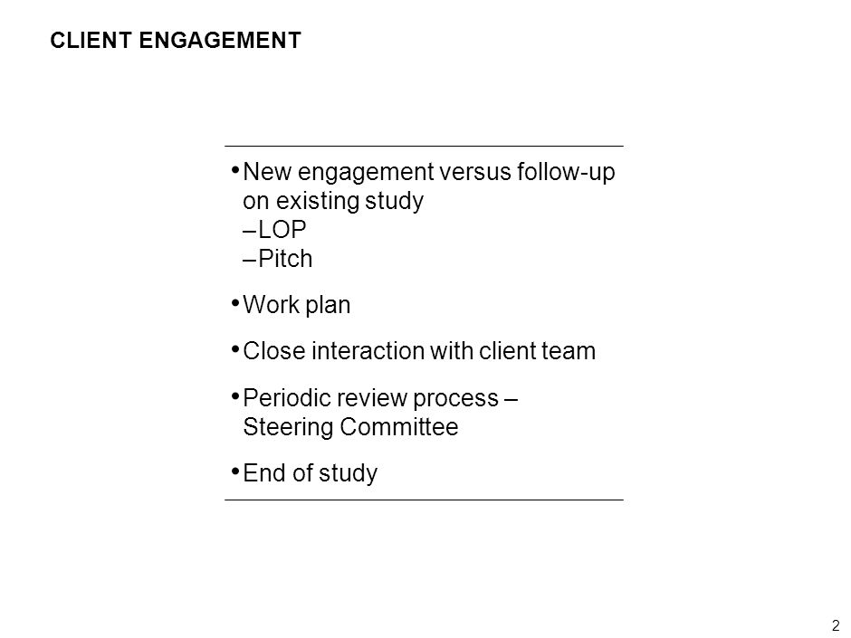 New engagement versus follow-up on existing study LOP Pitch Work plan
