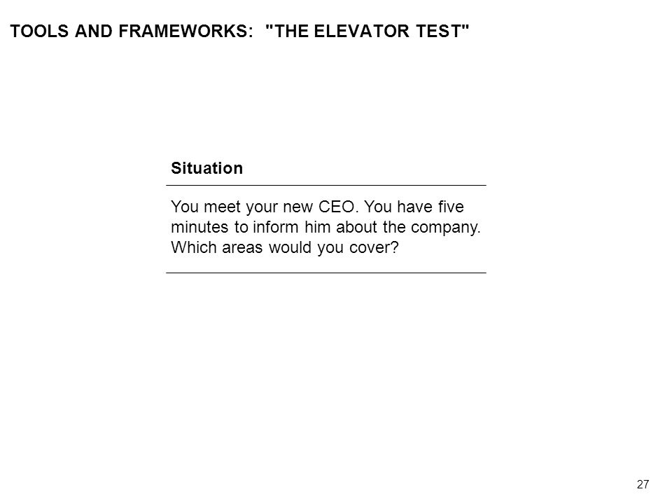 TOOLS AND FRAMEWORKS: THE ELEVATOR TEST