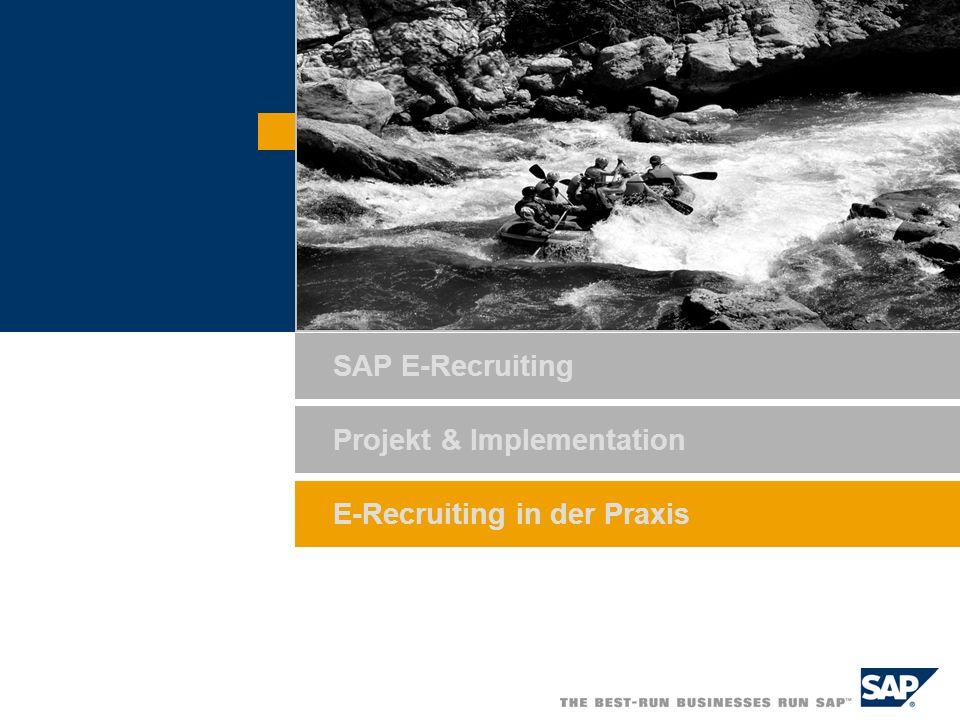 SAP E-Recruiting Projekt & Implementation E-Recruiting in der Praxis