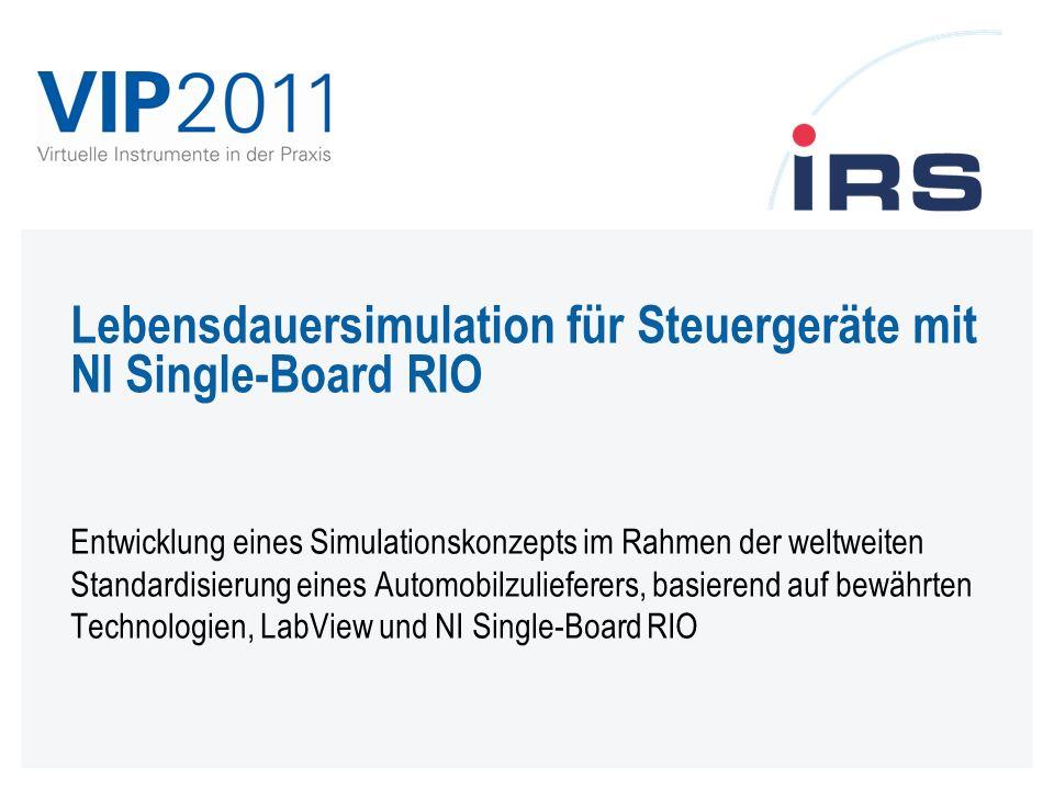 Lebensdauersimulation für Steuergeräte mit NI Single-Board RIO
