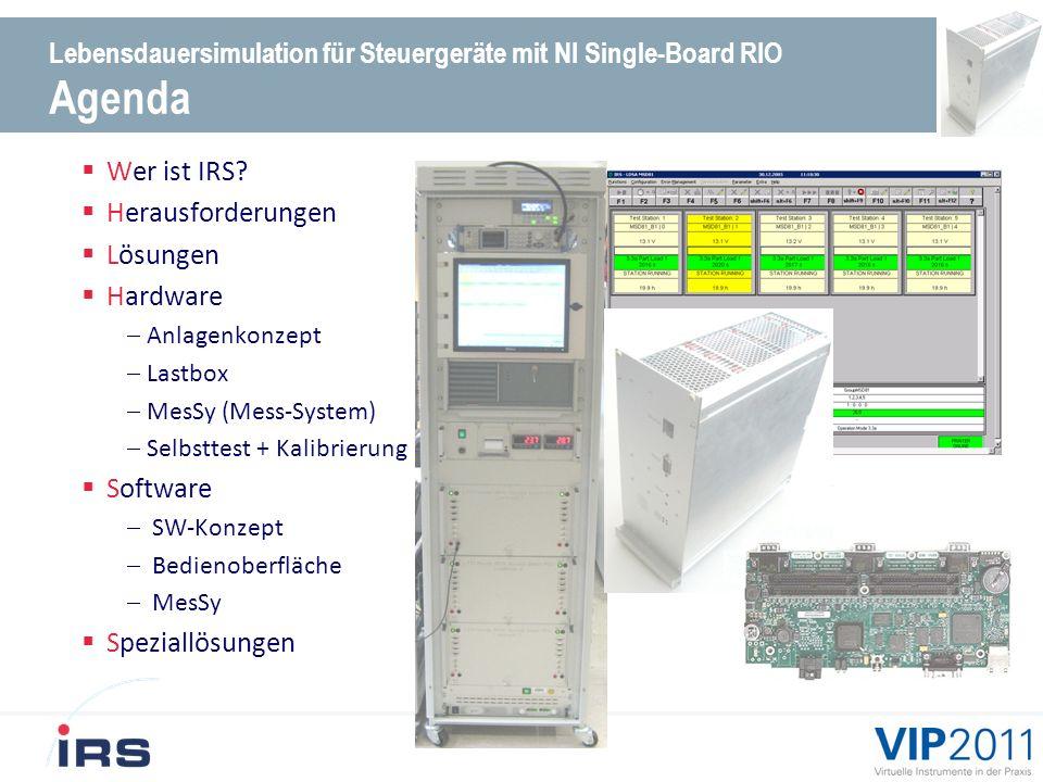 Lebensdauersimulation für Steuergeräte mit NI Single-Board RIO Agenda