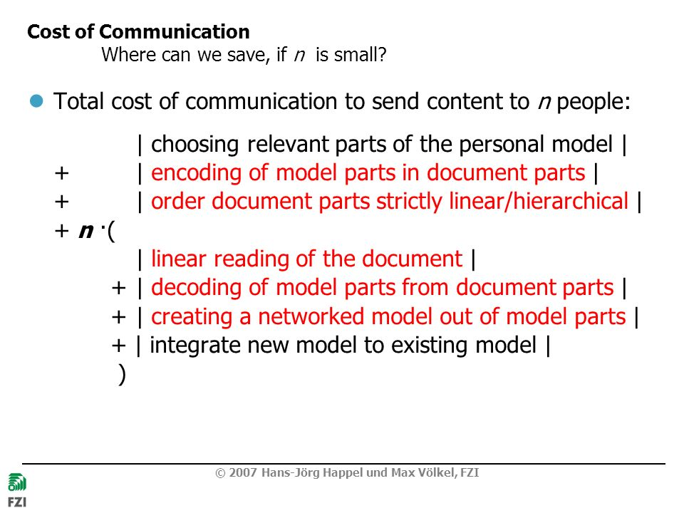Cost of Communication Where can we save, if n is small