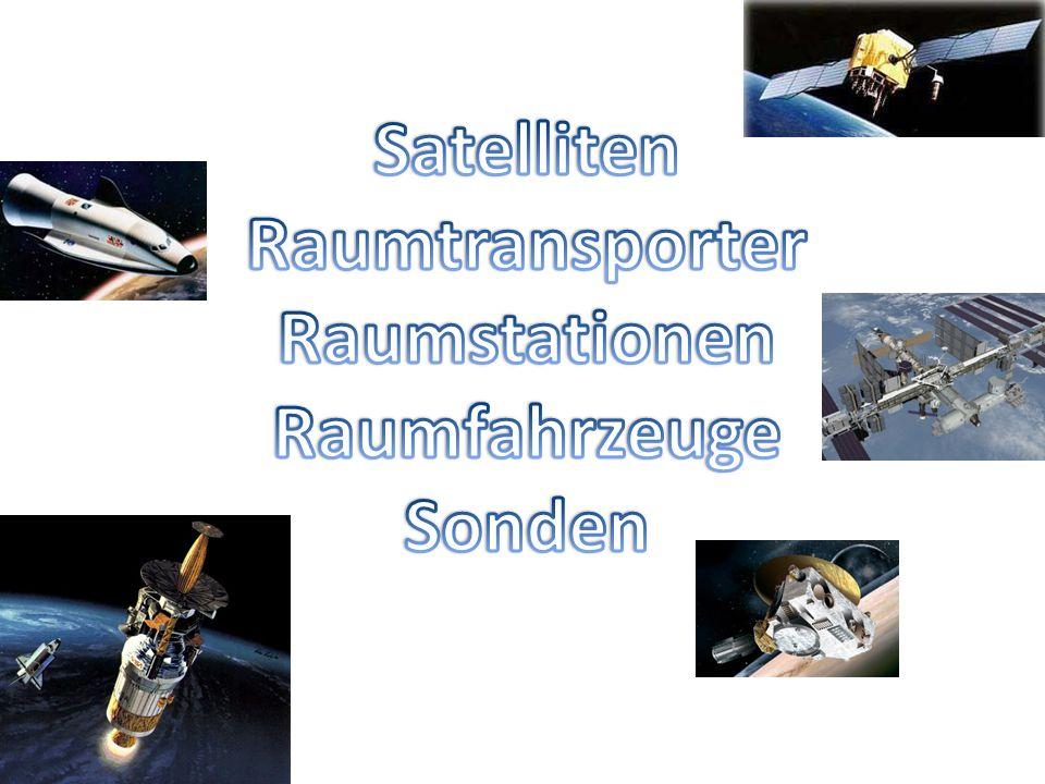Satelliten Raumtransporter Raumstationen Raumfahrzeuge Sonden
