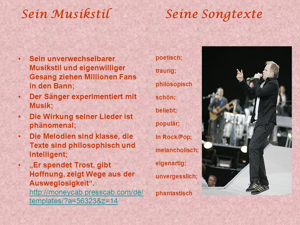 Sein Musikstil Seine Songtexte